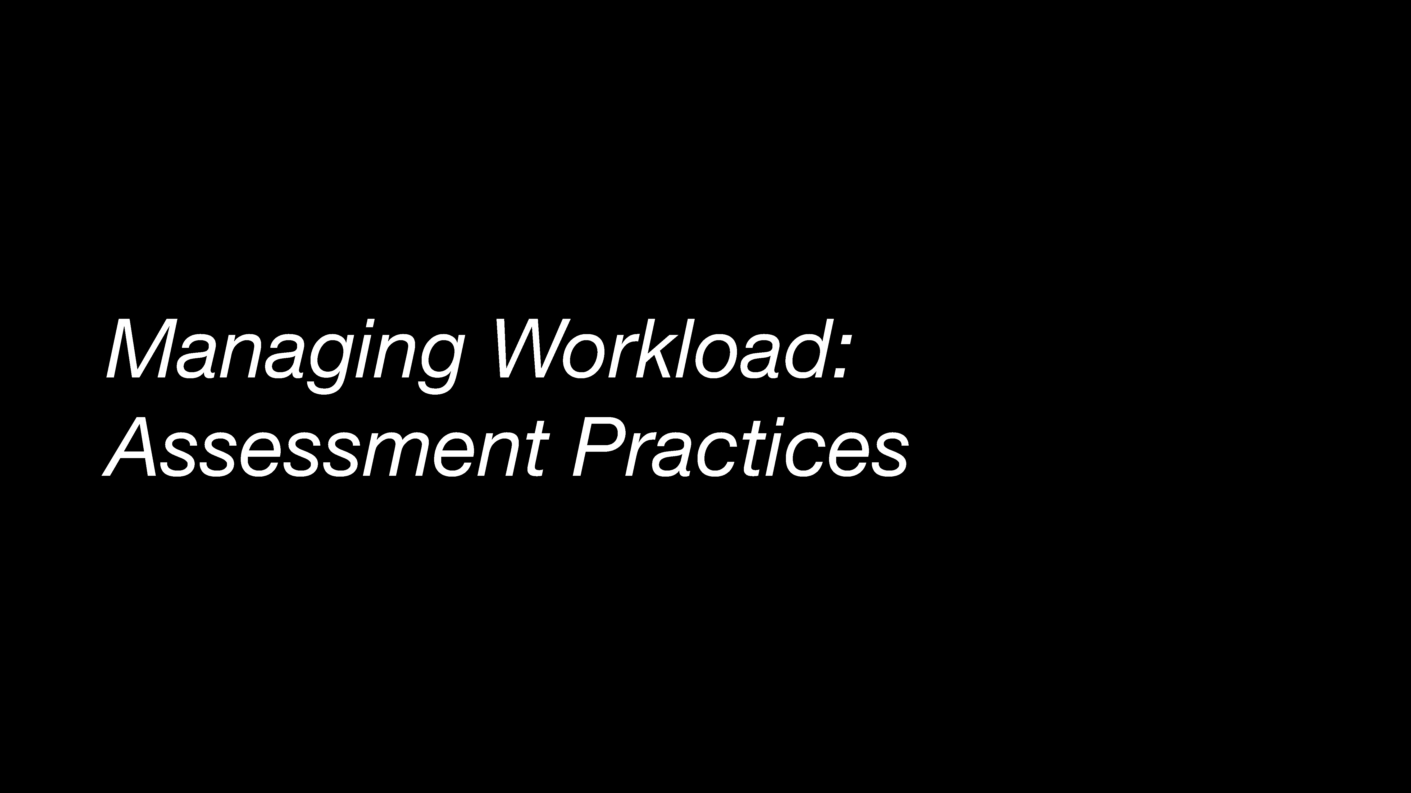 First page - Managing workload: Assessment practices