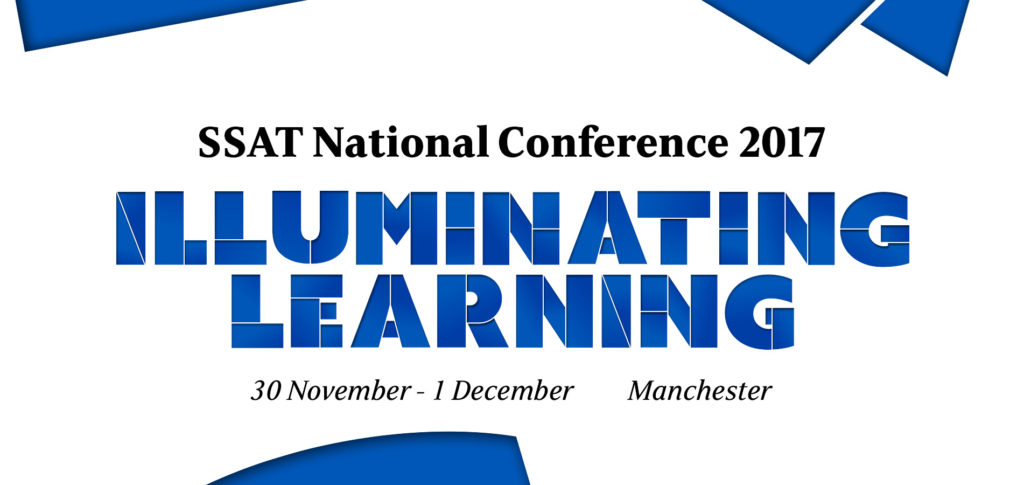 SSAT National Conference 2017 - Illuminating learning