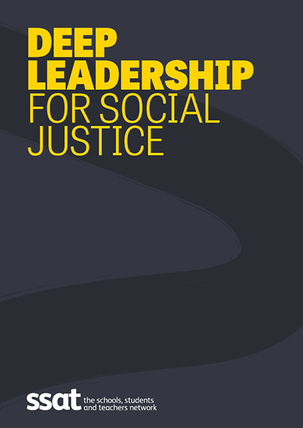 Deep Leadership for Social Justice