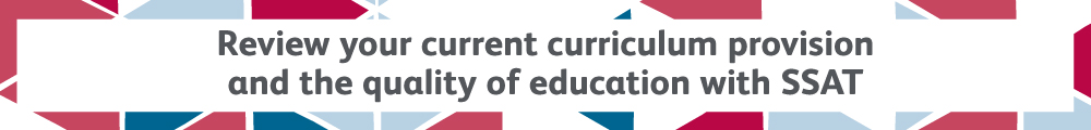 Review your current curriculum provision and quality of education with SSAT