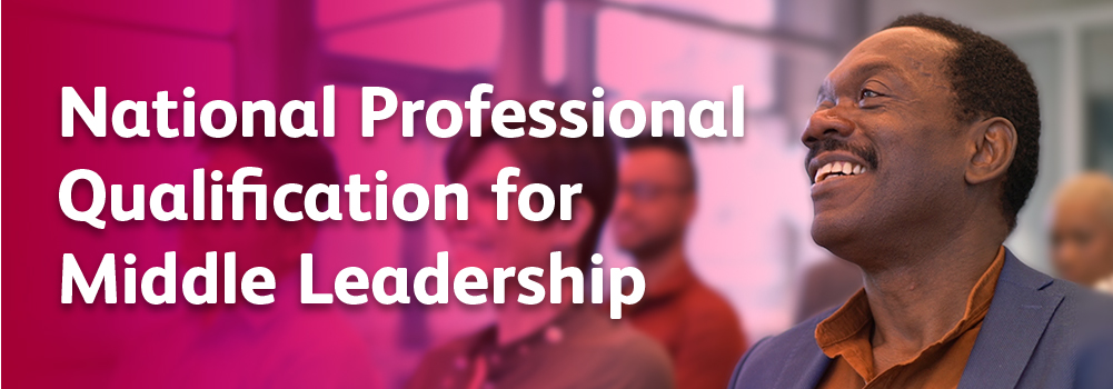 National professional qualification for middle leadership
