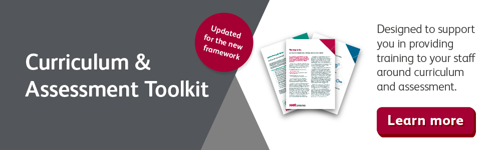 Curriculum and Assessment Toolkit – Designed to support you
