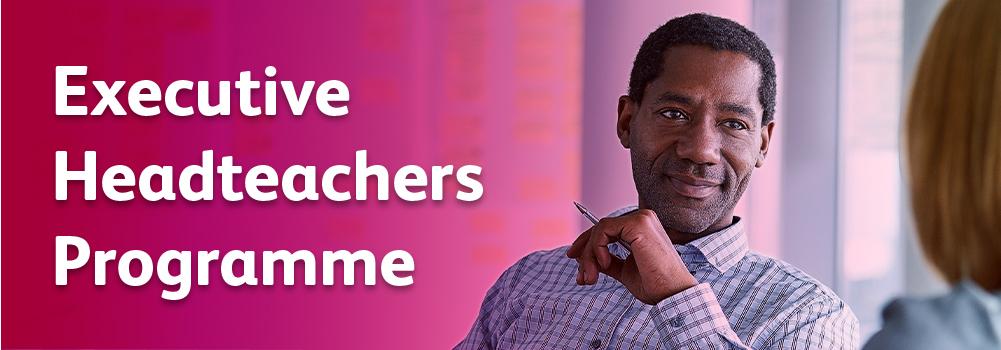 Executive Headteachers Programme