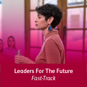 Leaders for the Future - Fast-Track