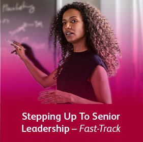 Stepping Up To Senior Leadership - Fast-Track