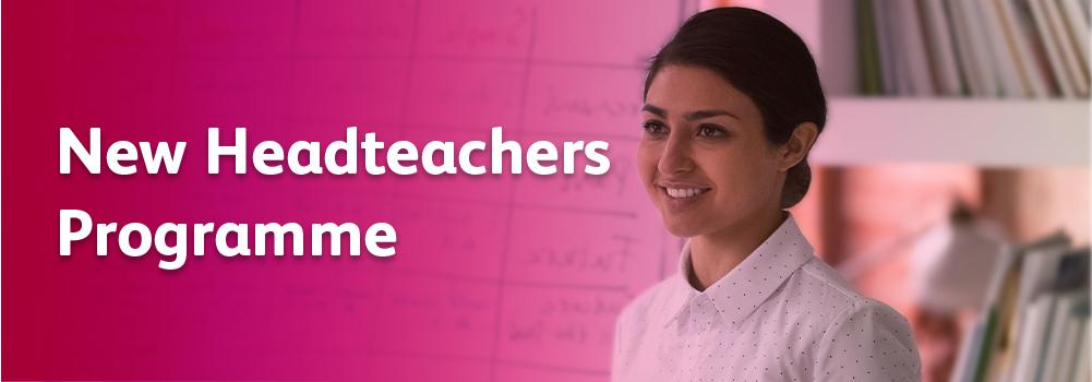 New Headteachers Programme