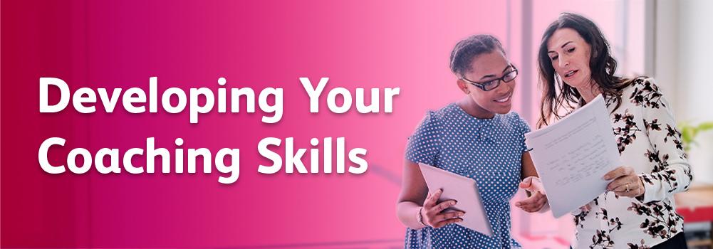 Developing your coaching skills