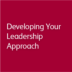 Developing Your Leadership Approach